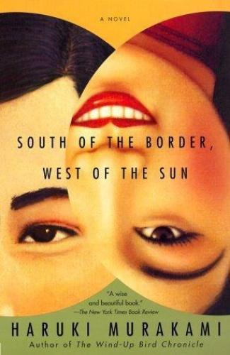 Haruki Murakami - South of the Border West of the Sun