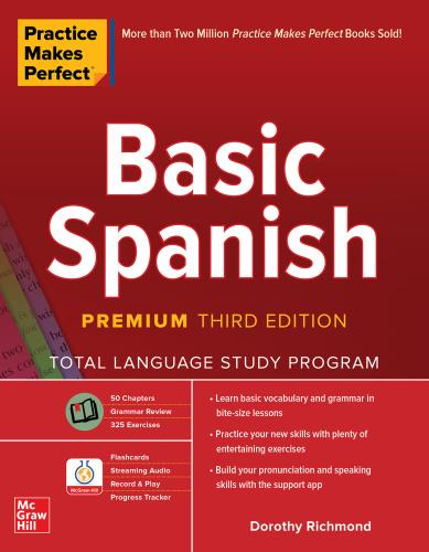 Basic Spanish (Practice Makes Perfect), 3rd Premium Edition