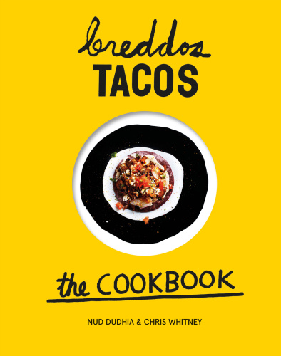 Breddos Tacos   The Cookbook   Epic Edible Plates