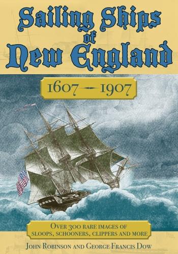 Sailing Ships of New England 1606-(1907)