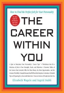 The Career Within You  How to Find the Perfect Job for Your Personality