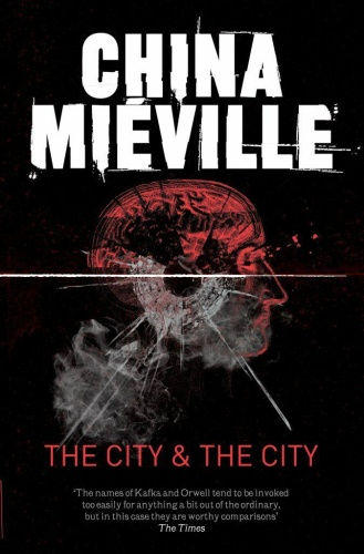 2009 The City & the City - China Miéville