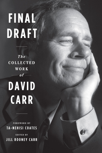 Final Draft The Collected Work of David Carr