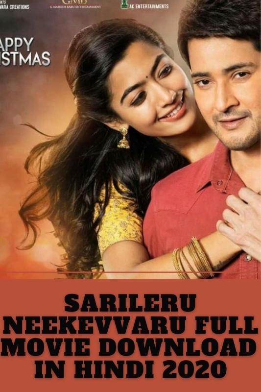 Sarileru Neekevvaru Full Movie Download hindi