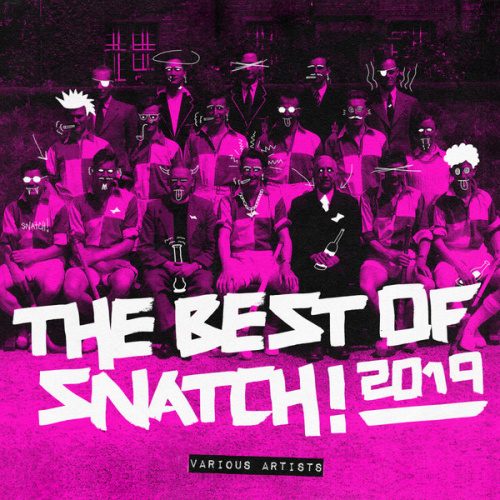 The Best Of Snatch! (2019)
