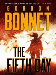The Fifth Day - Gordon Bonnet