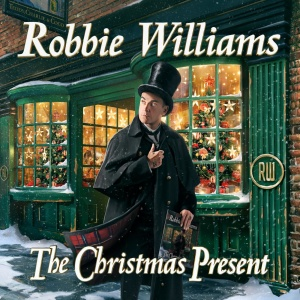 Robbie Williams   The Christmas Present (Deluxe) (2019)