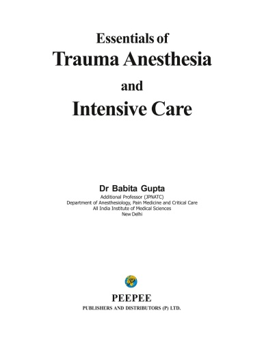 Essentials of Trauma Anesthesia and Intensive Care