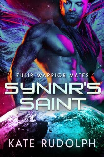 Synnr's Saint (Zulir Warrior Ma   Kate Rudolph