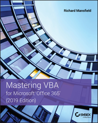 Mastering VBA for Microsoft Office 365, 2019th Edition (True )