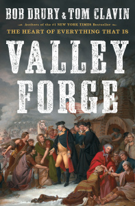 Valley Forge by Bob Drury, Tom Clavin