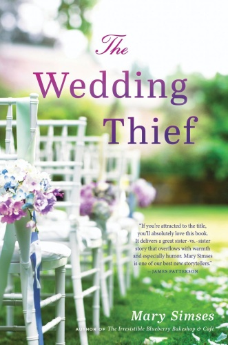 The Wedding Thief by Mary Simses
