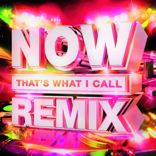 VA   NOW That's What I Call Remix Vol 2 (2CD) (2020)