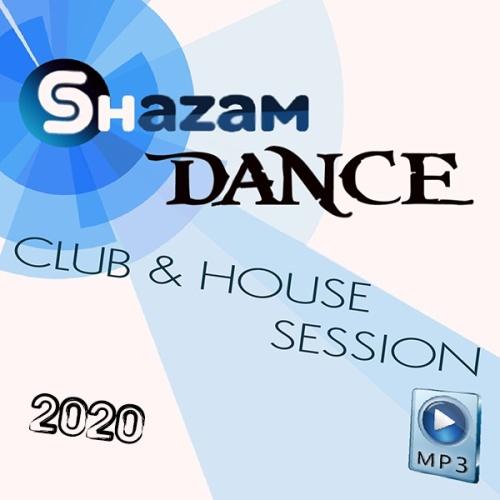 VA    Shazam Dance Club & House Session (2020)