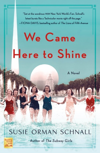 We Came Here to Shine by Susie Orman Schnall