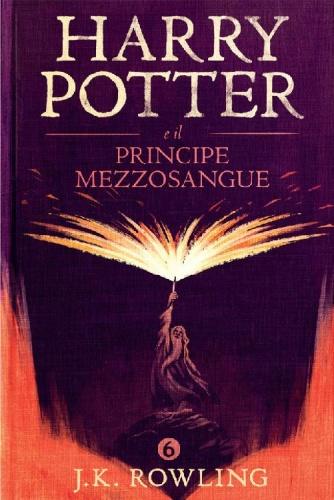J  K  Rowling - Harry Potter e il Principe Mezzosangue () (2015)