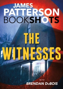 James Patterson & Brenda DuBois - The Witnesses