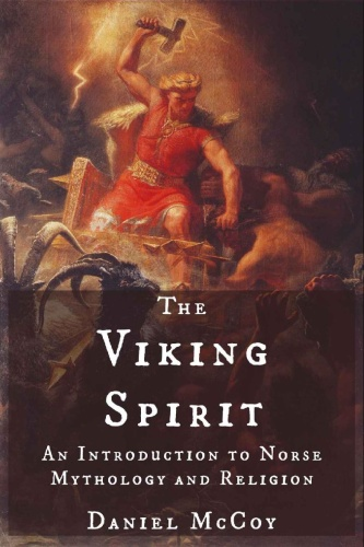 The Viking Spirit   An Introduction to Norse Mythology and Religion