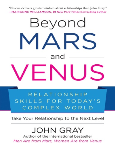 Beyond Mars and Venus - Relationship Skills for Today's Complex World