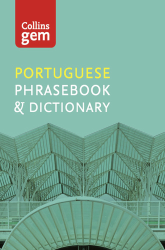 Collins Portuguese Phrasebook and Dictionary, 4th Edition