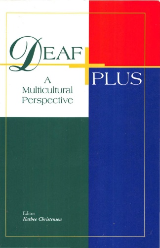 Deaf Plus, A Multicultural Perspective