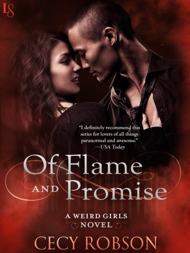 Cecy Robson [Weird Girls Flame 0] Of Flame and Promise