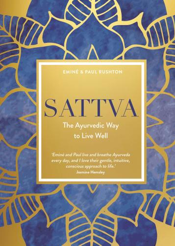 Sattva - The Ayurvedic Way to Live Well