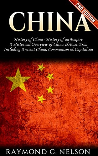 China  History of China by Raymond C  Nelson