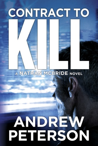 Contract to Kill - Andrew Peterson