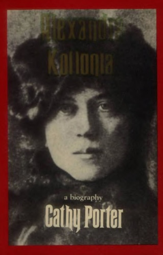 Alexandra Kollontai A Biography