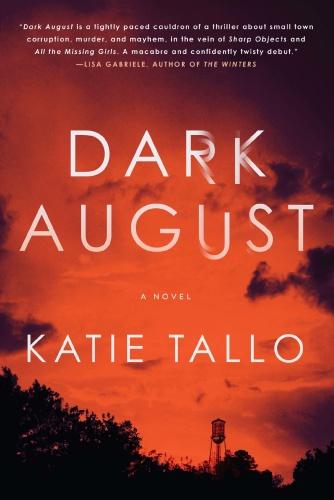 Dark August by Katie Tallo