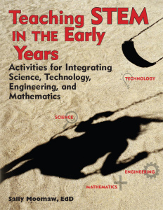 Teaching Stem in the Early Years - Activities for Integrating Science, Technology,...