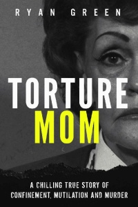 Torture Mom by Ryan Green