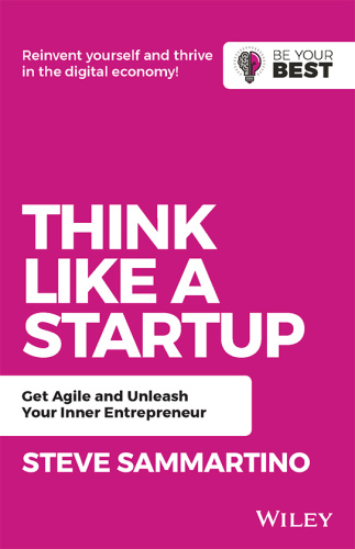 Think Like a Startup, 2nd Edition