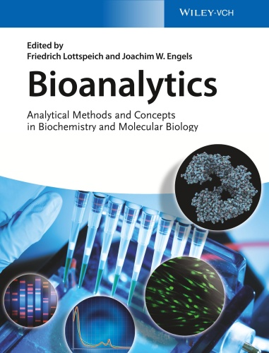 Bioanalytics Analytical Methods and Concepts in Biochemistry and Molecular Biolo