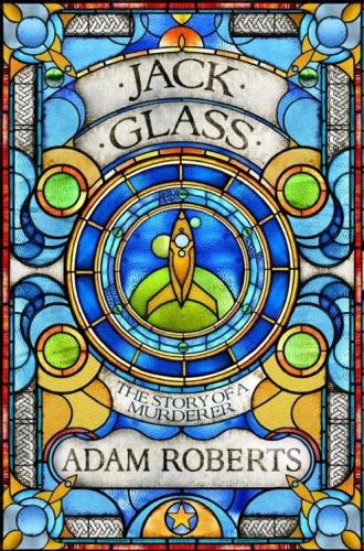 2012 Jack Glass - Adam Roberts