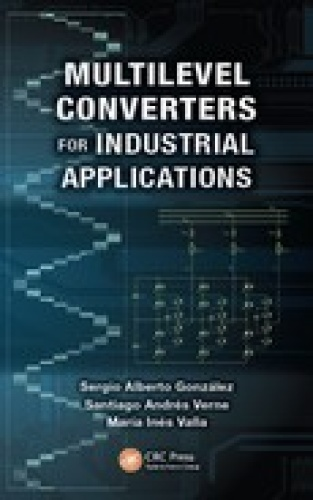 Multilevel Converters for Industrial Applications (Industrial Electronics)