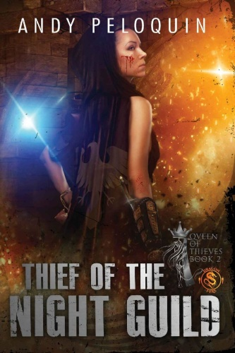 Queen of Thieves    Thief of the Night Guild   Andy Peloquin 02