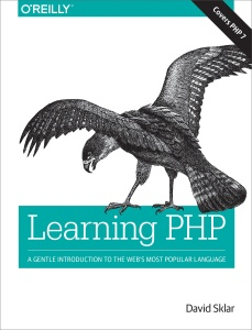 Learning PHP - A Gentle Introduction to the Web's Most Popular Language