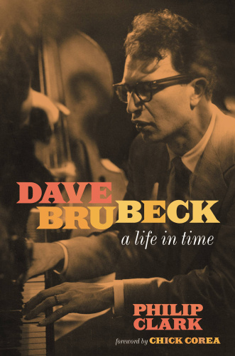 Dave Brubeck A Life in Time