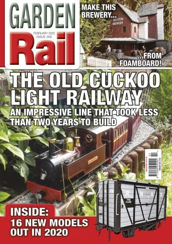 Garden Rail - Issue 306 - February (2020)