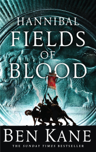 Fields of Blood - Ben Kane
