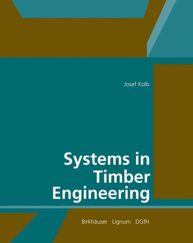 Systems in Timber Engineering Loadbearing Structures and Component Layers