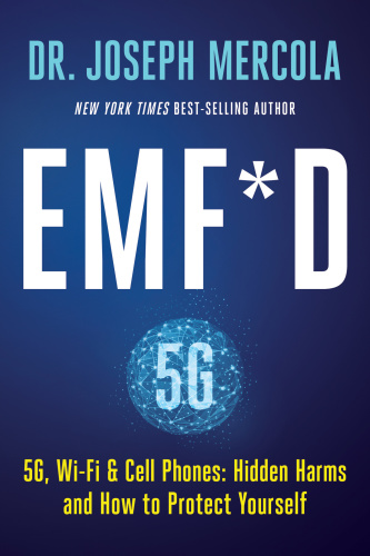 EMF D 5G, Wi Fi & Cell Phones Hidden Harms and How to Protect Yourself