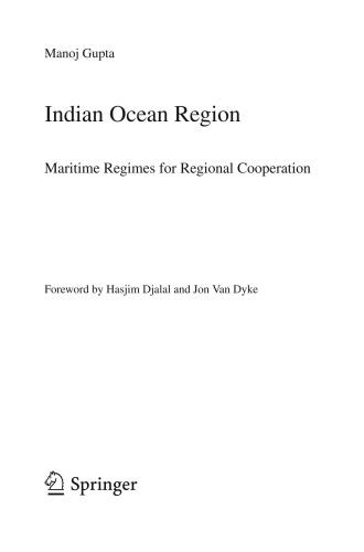 Indian Ocean Region Maritime Regimes for Regional Cooperation
