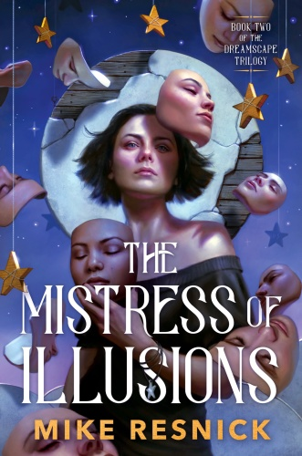 The Mistress of Illusion