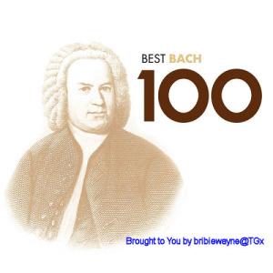 Best Bach 100   EMI   Top Orchestras And Performers   (6CDs)