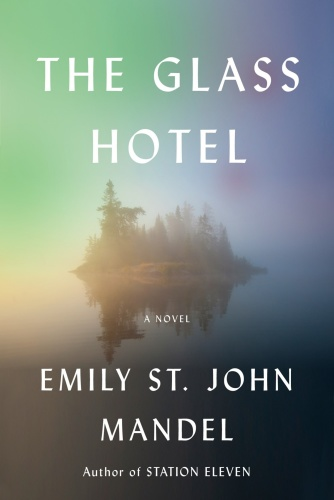 14 THE GLASS HOTEL by Emily St John