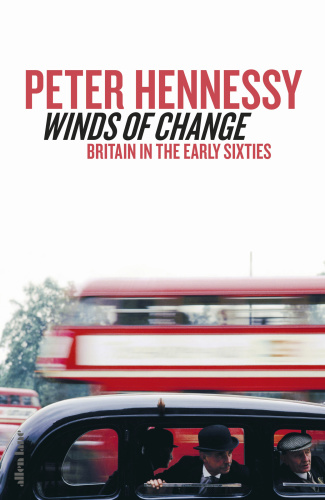 Winds of Change  Britain in the Early Sixties