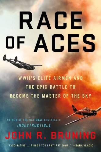 Race of Aces by John R  Bruning